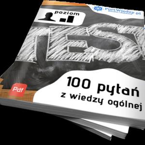 100pytanogolnych 300x300 - 100 pytań z wiedzy ogólnej